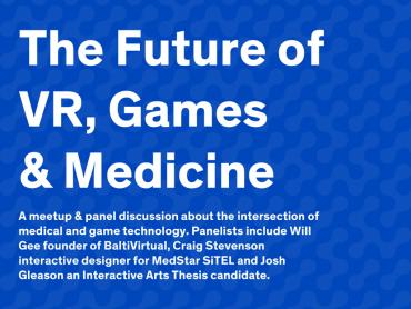 Future of VR, Games & Medicine